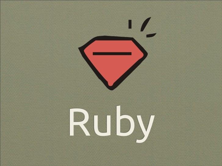 Ruby - Criando código para máquinas e humanos