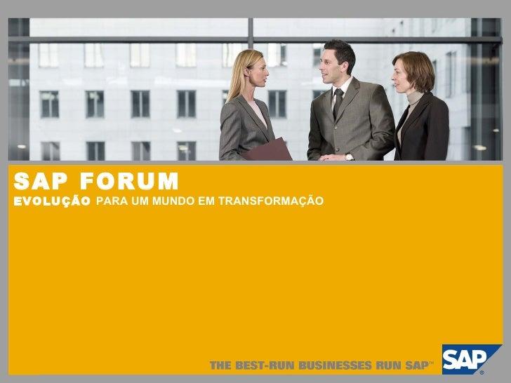 Apresentacao Sap Forum 2009 V4