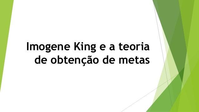 Imogene King e a teoria de obtenção de metas