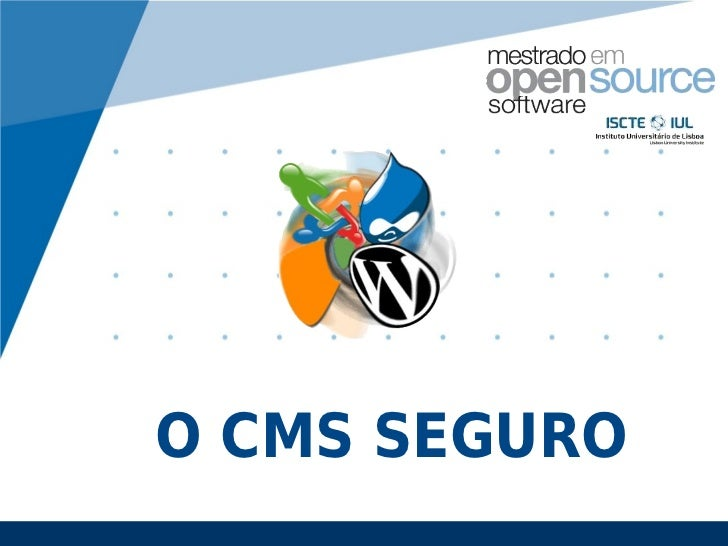 O CMS SEGURO           www.company.com