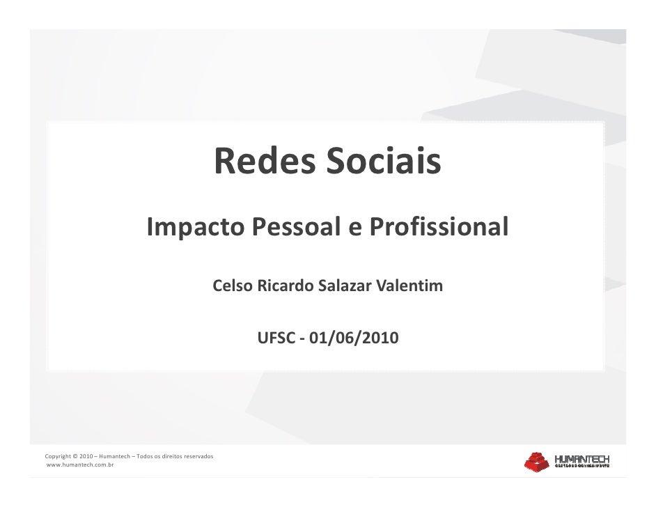 Redes Sociais                                    Impacto Pessoal e Profissional                                           ...