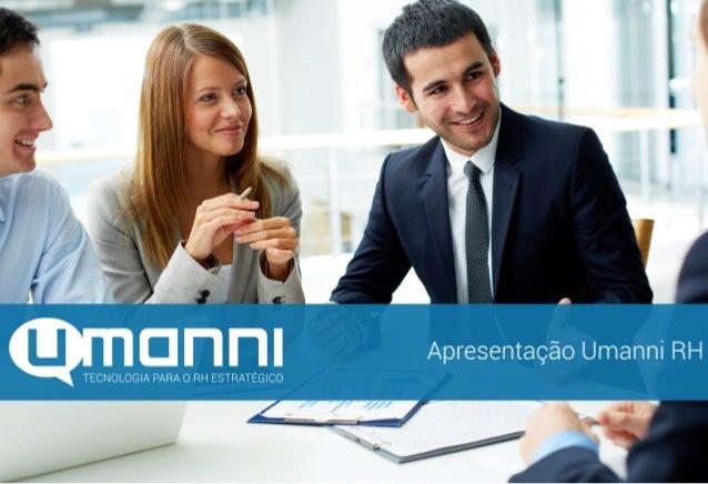 (11)  2386-‐2001  contato@umanni.com.br  www.umanni.com.br