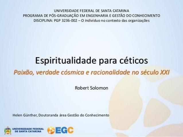 UNIVERSIDADE FEDERAL DE SANTA CATARINA     PROGRAMA DE PÓS-GRADUAÇÃO EM ENGENHARIA E GESTÃO DO CONHECIMENTO         DISCIP...