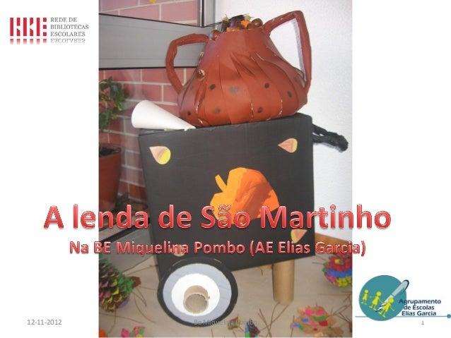 Apresenta lenda sao_martinho_BE_M.Pombo