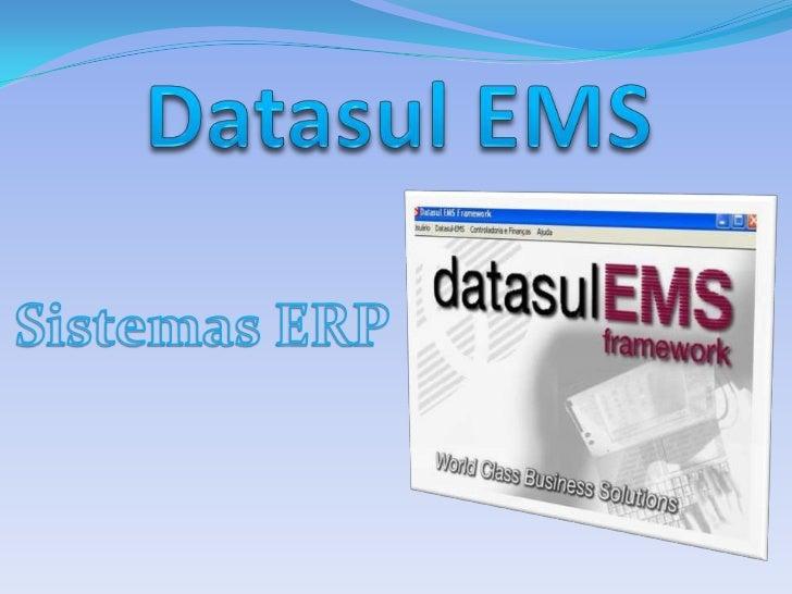 Datasul EMS<br />Sistemas ERP<br />1<br />