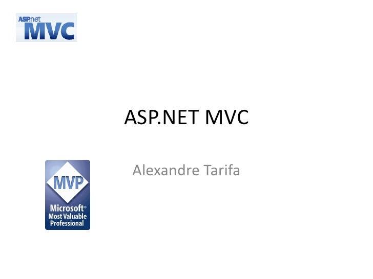 ASP.NET MVC  Alexandre Tarifa