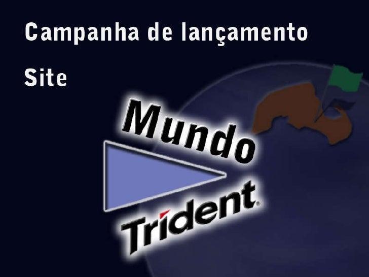 Campanha Mundo Trident