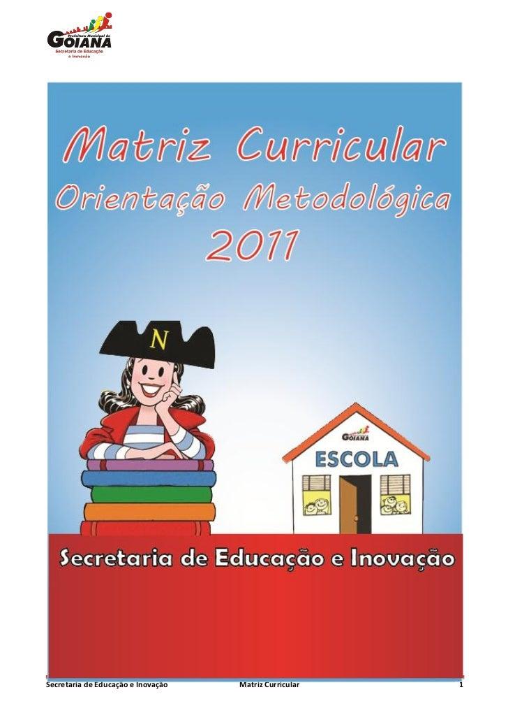 Secretaria de Educação e Inovação   Matriz Curricular   1