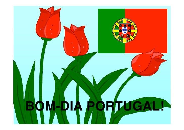 BOM-DIA PORTUGAL!