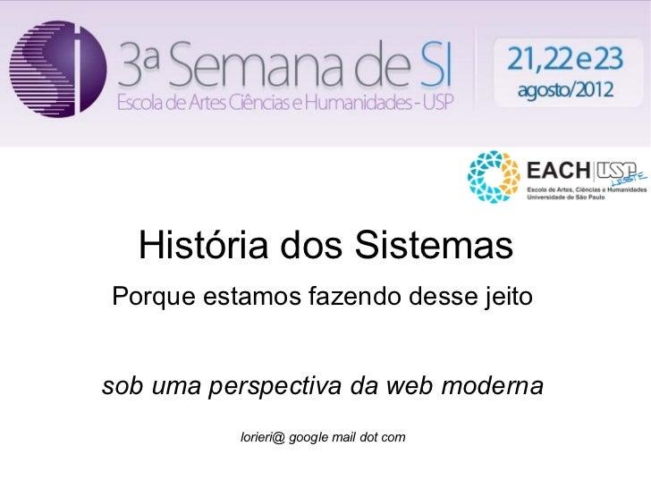 História dos Sistemas - 3a Semana de SI