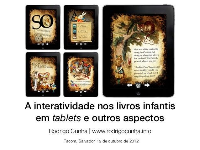 A interatividade nos livros infantis em tablets e outros aspectos