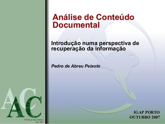 Análise de Conteúdo                          Documental                          Introdução numa perspectiva de           ...