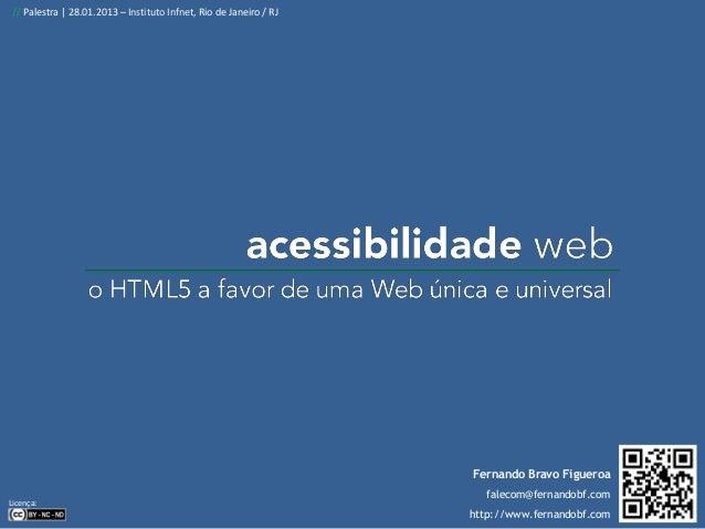 Palestra sobre Acessibilidade Web: o HTML5 a favor de uma Web única e universal