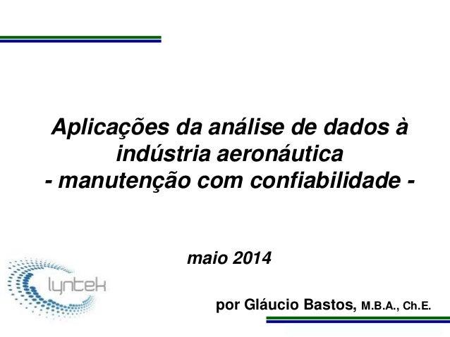Programa de Atualização Profissional Aplicações da análise de dados à indústria aeronáutica - manutenção com confiabilidad...