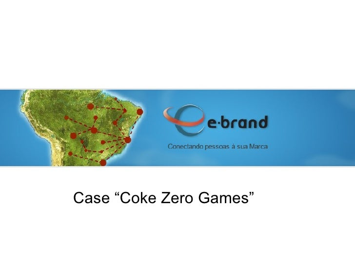 "Case ""Coke Zero Games"""