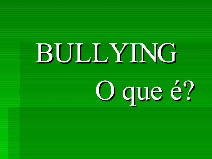 ApresentaçãO Do Bullying Palestra 2007