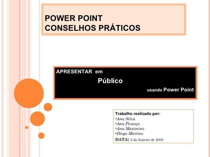 <ul><li>Trabalho realizado por: </li></ul><ul><li>Ana Silva </li></ul><ul><li>Ana Picanço </li></ul><ul><li>Ana Maximino <...