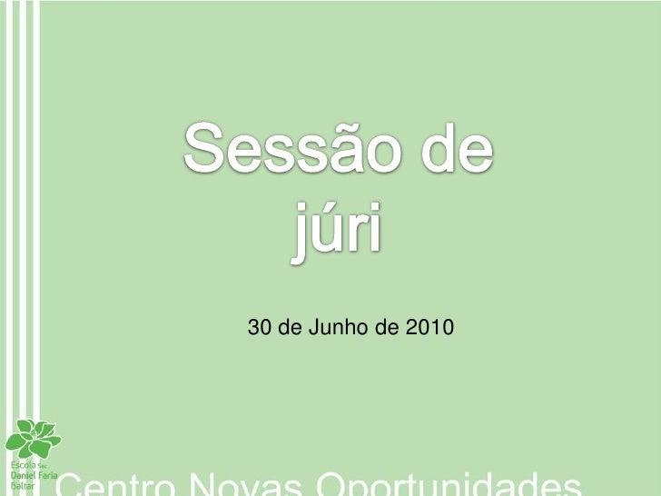 30 de Junho de 2010