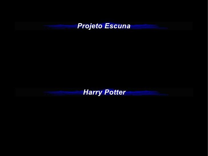 Projeto Escuna Harry Potter