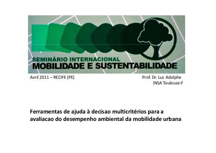 Avril2011–RECIFE(PE)Prof.Dr.LucAdolphe            ...