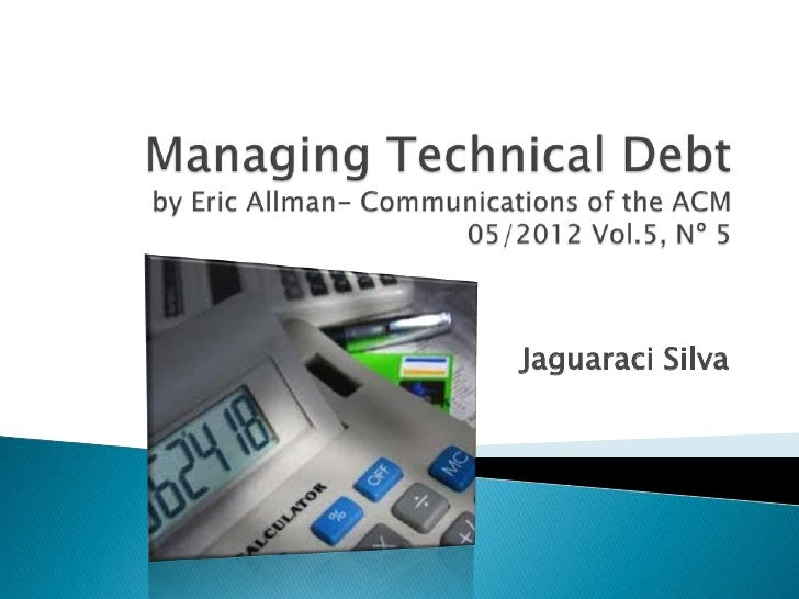 Managing Technical Debt - A Practical Approach Using Continuous Integration and Project Management