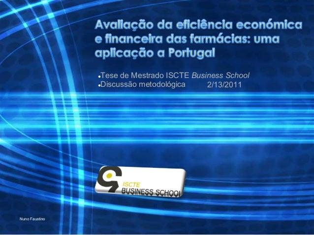 Apresentação metodologias - Tese Nuno Faustino 15-03-2008