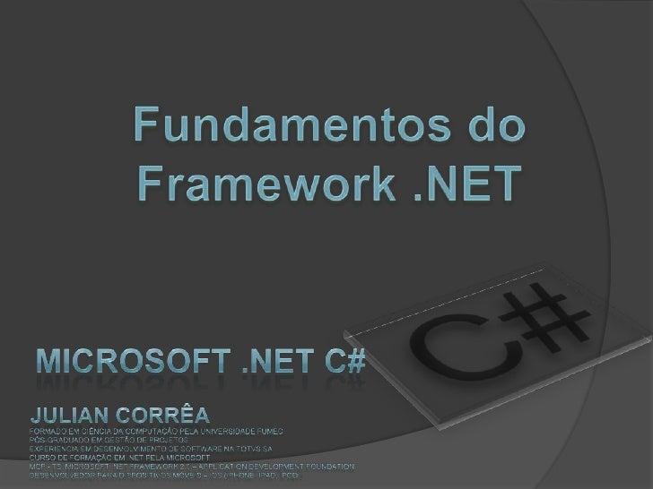 Microsoft .NET C#                                           I)     Introdução à plataforma .NET                           ...