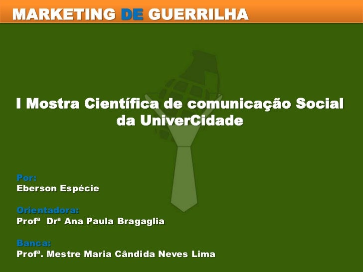 Análise do Marketing de Guerrilha e a aplicação de suas Ferramentas no caso do Site Par Perfeito