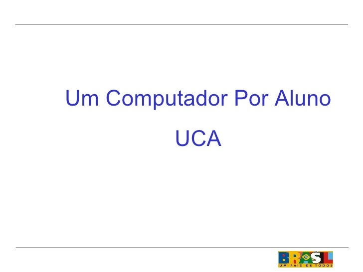 Um Computador Por Aluno UCA
