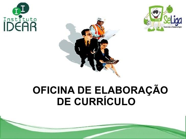 OFICINA DE ELABORAÇÃO DE CURRÍCULO