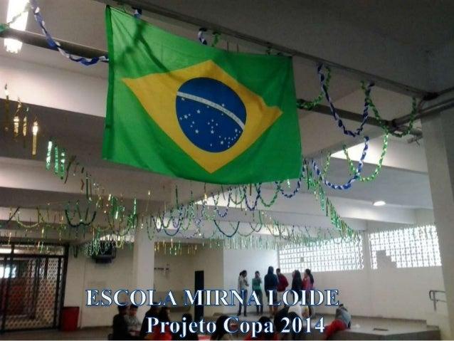 Apresentação Projeto Copa 2014