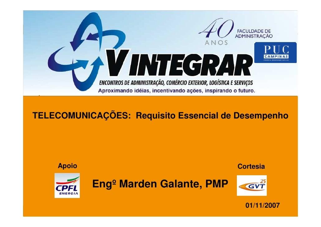 TELECOMUNICAÇÕES: Requisito Essencial de Desempenho          Apoio                              Cortesia               Eng...
