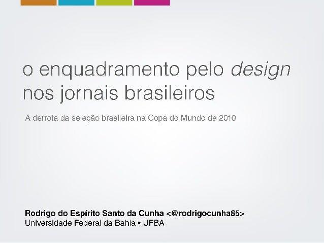 O enquadramento pelo design nos jornais brasileiros