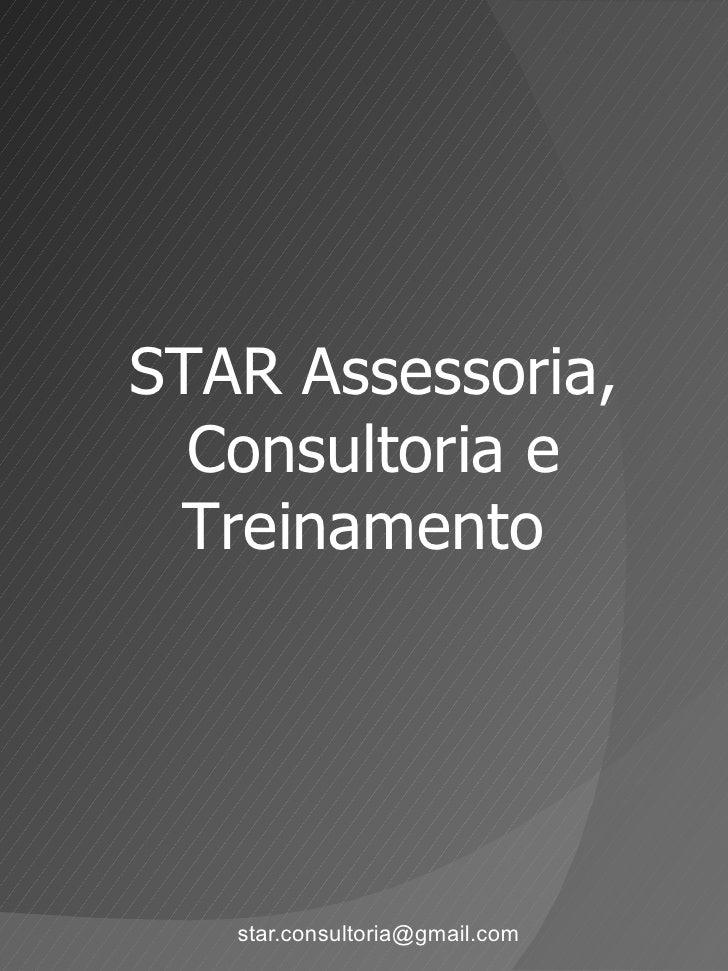 [email_address] STAR Assessoria, Consultoria e Treinamento