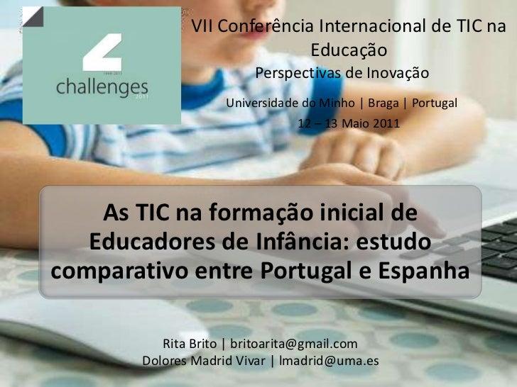 VII Conferência Internacional de TIC na Educação<br />Perspectivas de Inovação<br />Universidade do Minho   Braga   Portug...