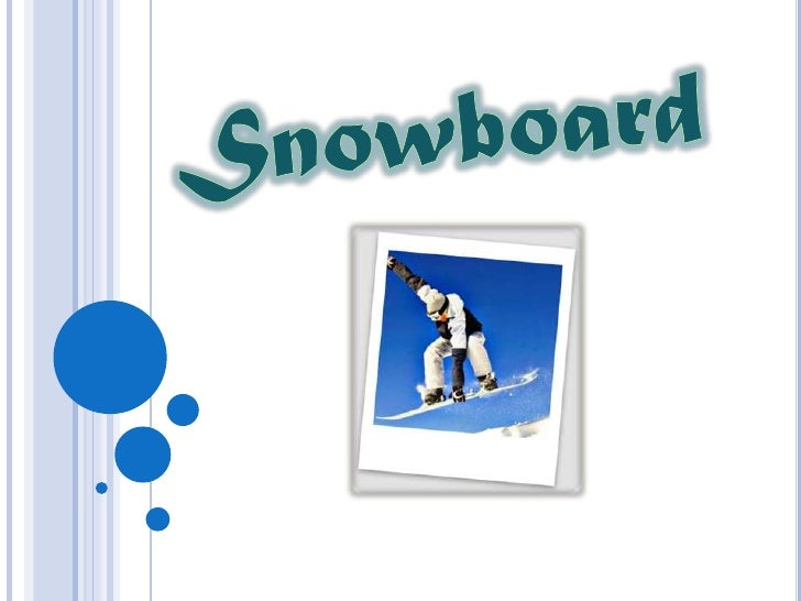 INTRODUÇÃO  Escolhemos falar da história do Snowboard   porque achamos que fosse um tema  interessante e divertido para s...