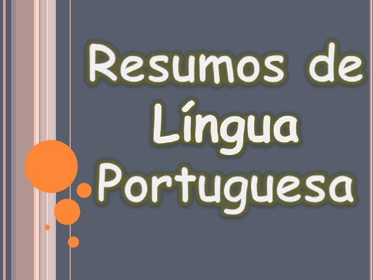 Resumos de Língua Portuguesa<br />
