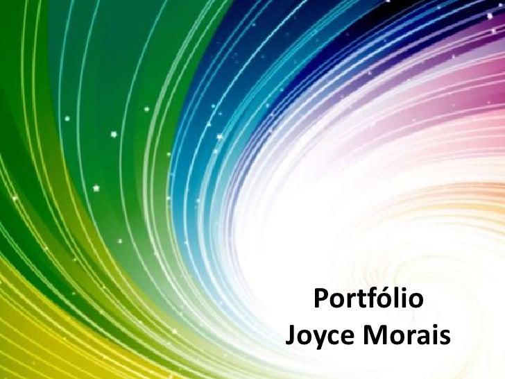 Portfólio Joyce Morais<br />