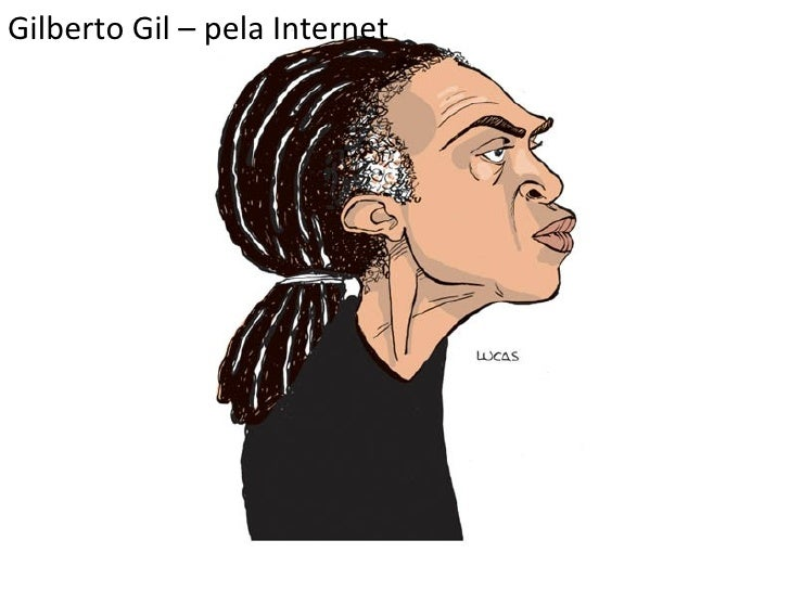 Gilberto Gil – pela Internet