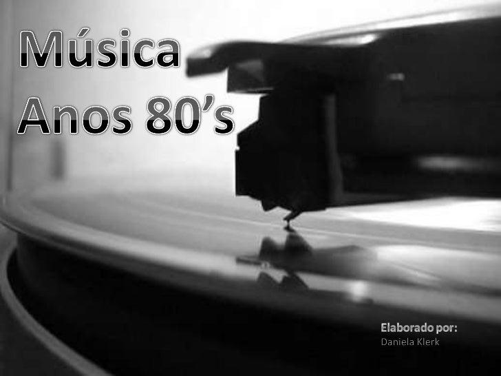 Música Anos 80