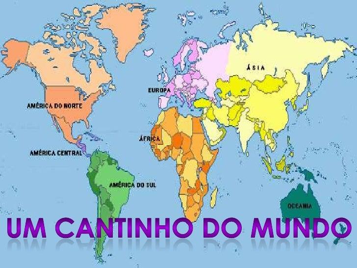 UM CANTINHO DO MUNDO<br />