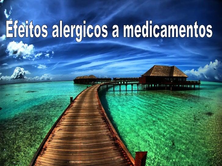 Efeitos alergicos a medicamentos