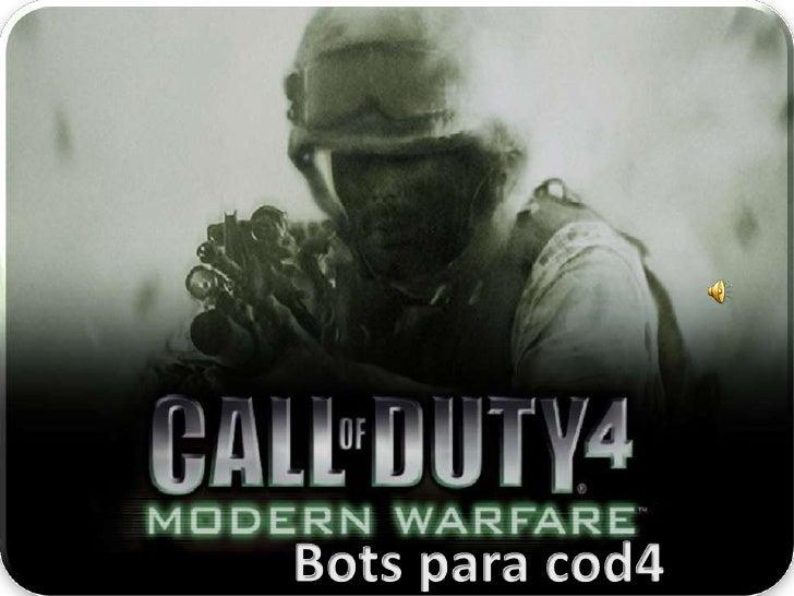 Bots para cod4<br />