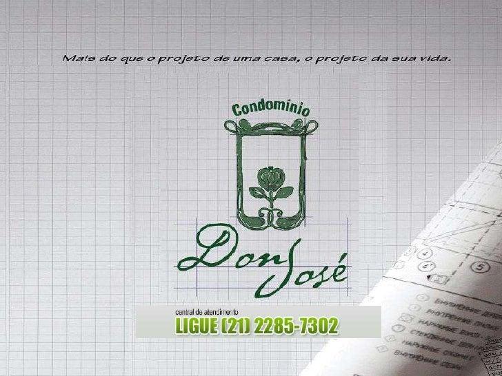 Don Jose | www.lancamentosrj.com | Central de Atendimentos (21) 2510-3324