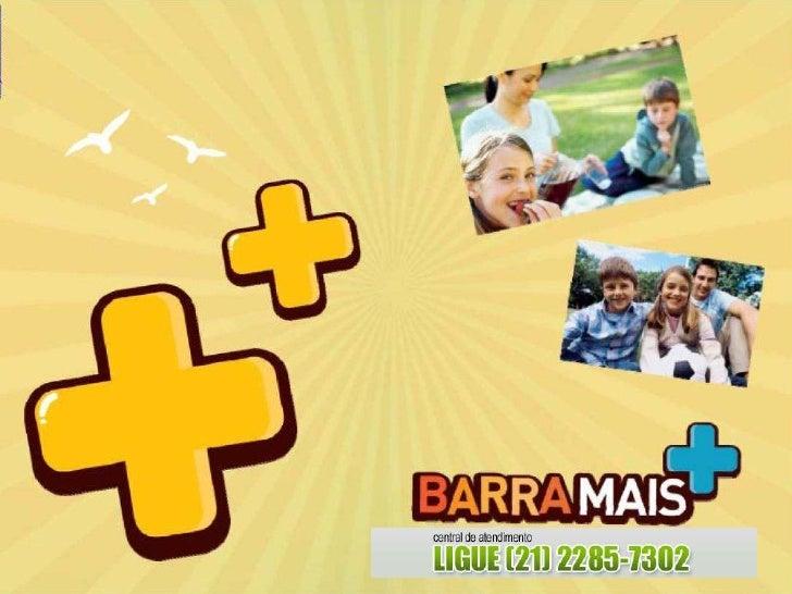 Barra Mais | www.lancamentosrj.com | Central de Atendimentos (21) 2510-3324