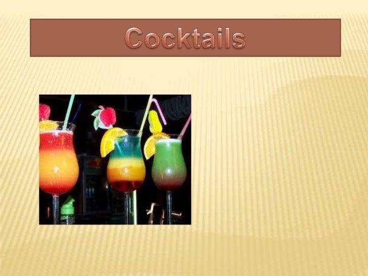 Cocktails <br />