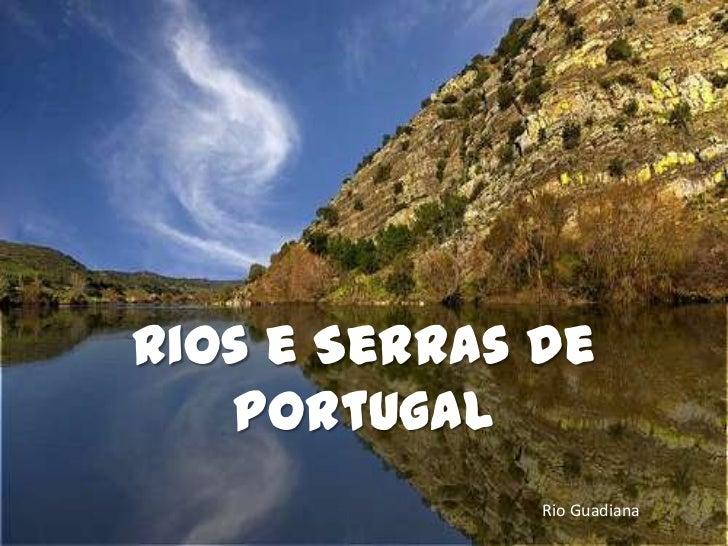Rios e serras de portugal