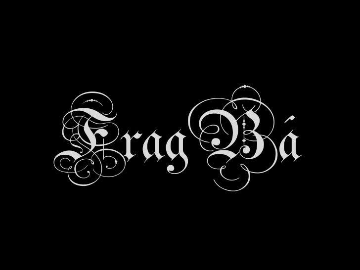 FragBá<br />