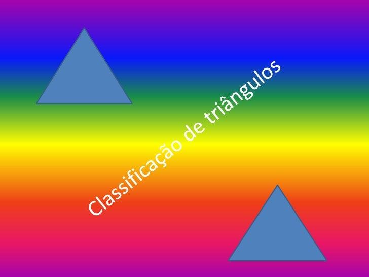 LadosTriangulo escalenoOs três lados têm comprimentosdiferentes.