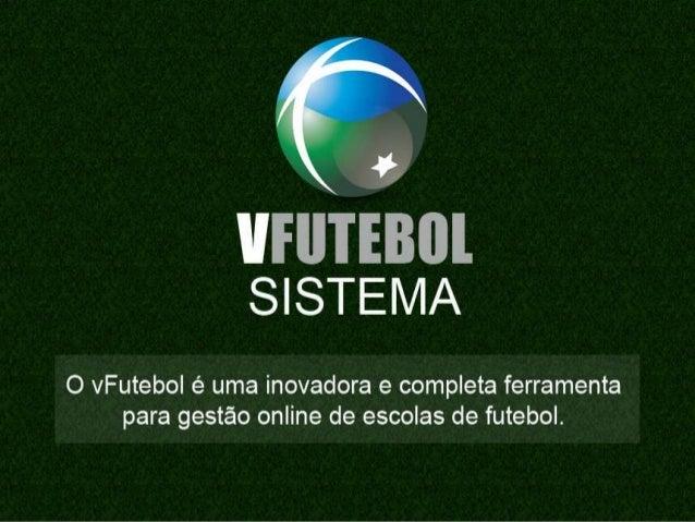 Plataforma de Gestão para as Escolas de Futebol.